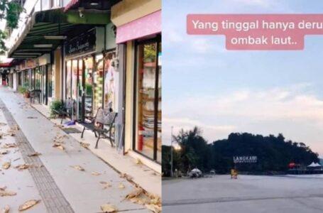 Pantai Cenang, Langkawi Dah Macam Ghost Town